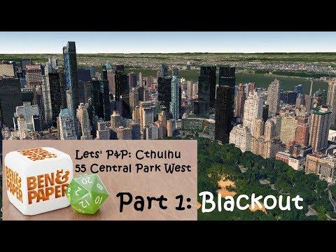 Let's P&P Cthulhu Now: 55 Central Park West