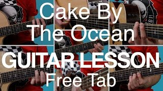 Cake By The Ocean | Guitar Lesson | Tutorial | How To Play | FREE TAB