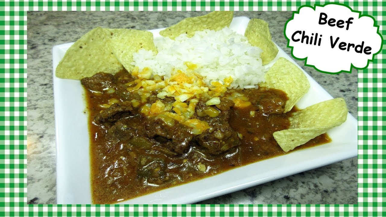 Beef Chili Verde Recipe My Way Mexican Green Chili Youtube