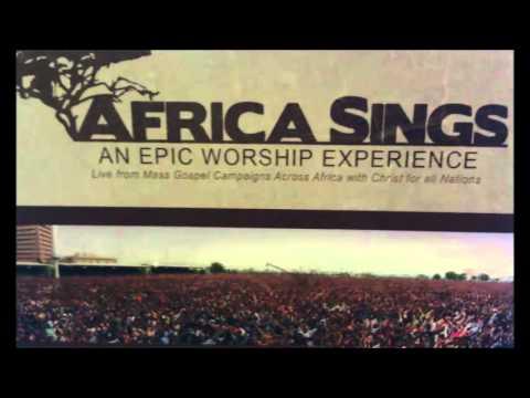Africa Sings: God is a Good God