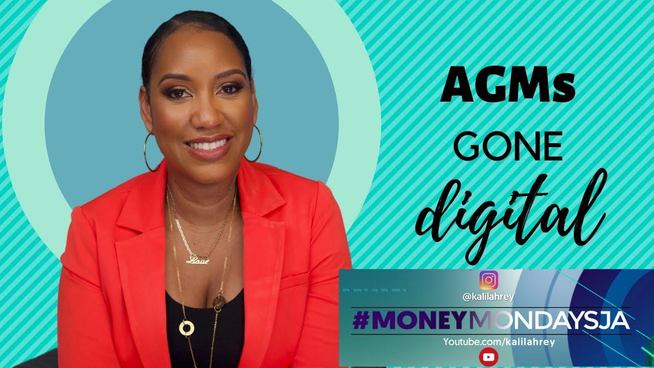 #MoneyMondaysJa - AGMs GONE DIGITAL