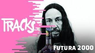 Futura 2000 - Tracks ARTE