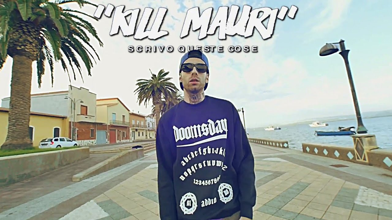 kill mauri scrivo queste cose prod denny the cool official kill mauri scrivo queste cose prod denny the cool official video