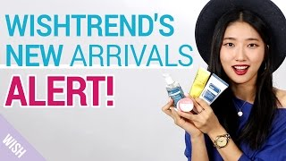 Introducing New Wishbox and New Arrivals! | Wishtrend
