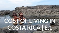 COST OF LIVING IN COSTA RICA | E.1: Grocery Shopping & Other Costs of Living for an Expat Couple