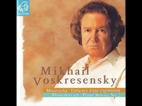 Mikhail Voskresensky - Mussorgsky: Pictures at an Exhibition