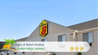 Motel goshen - hotels, indiana ...