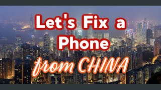 Let's Fix an Phone Sent from China