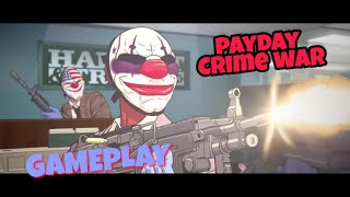 Payday crime war/ gameplay for android and iOS by Lost gaming 2