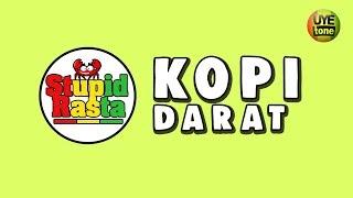 STUPID RASTA - KOPI DARAT (ft J Bil FPV)