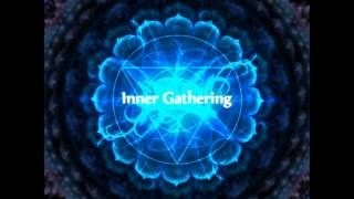 Inner Gathering [Full Compilation]