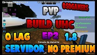 Build UHC [] Servidor no Premium [] Ep2 [] Full PvP 1.8