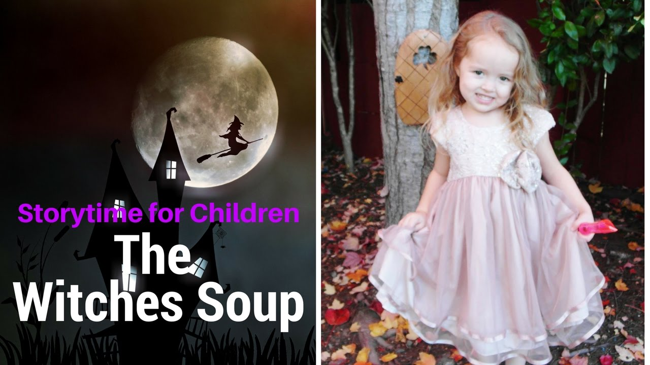 storytime for children the witches soup youtube