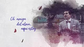 Carlos Giron - Amiga del Alma (Lyric Video)