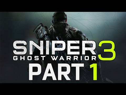 "Sniper: Ghost Warrior 3 - Let's Play - Part 1 - ""Prologue: Scout Sniper Basic Course"""