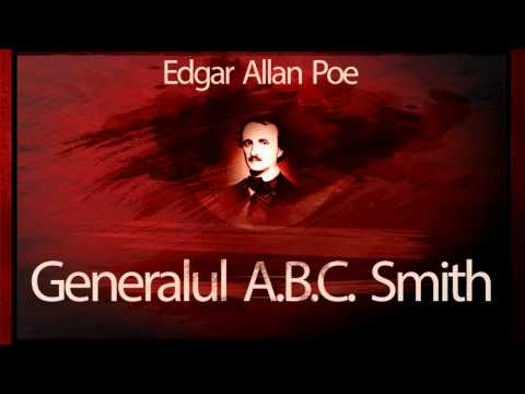 Edgar Allan Poe - Generalul A.B.C. Smith