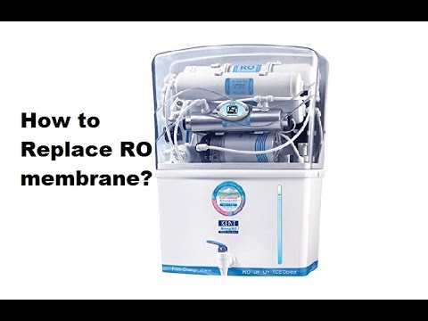 How to replace Kent RO filter membrane