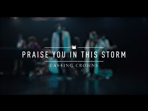 Download Casting Crowns - Praise You In This Storm (Live from YouTube Space New York) Mp4 baru
