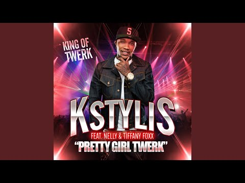 Pretty Girl Twerk (feat. Nelly & Tiffany Foxx)