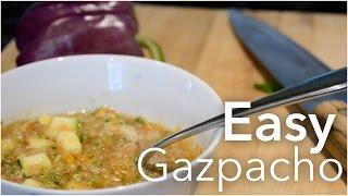 Easy Gazpacho For Summer Vegetables