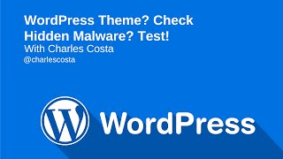 Checking for Hidden Malware in Your WordPress Theme