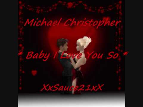 Michael Christopher - Baby I Love You So - Freestyle Music