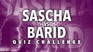 SASCHA VS BARID | Quiz Challenge + Bestrafung!