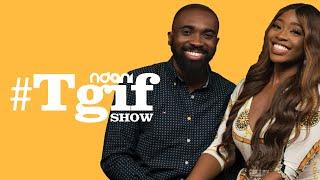 Adebukola Oladipupo & Tosin Ibitoye on the NdaniTGIFShow