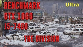 THE DIVISION | GTX 1060 3gb + I5-7400 | ULTRA - HIGH - MEDIUM - LOW | 1080p | BENCHMARK