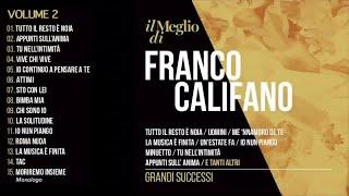 Il meglio di Franco Califano vol. 2 - Grandi successi (Il meglio della musica Italiana)