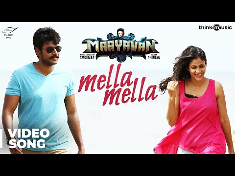 Maayavan | Mella Mella Video Song |...