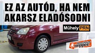 MűhelyPRN 75.: Ez az autód, ha nem akarsz eladósodni