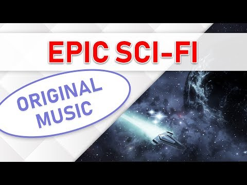 Welcome to a new world - (Epic Sci Fi Music)