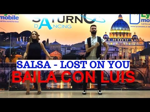 LOST ON YOU SALSA Remix  BAILA CON LUIS 2016