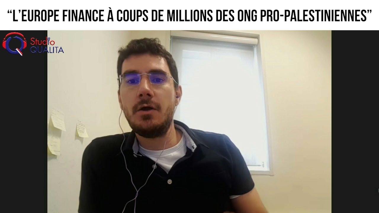 """""""L'Europe finance à coups de millions des ONG pro-palestiniennes"""" - L'invité du 14 mars 2021"""