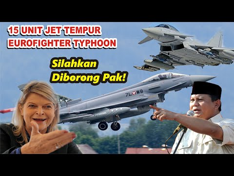 Borong Pak!! Austria Siap Jual 15 Unit Jet Tempur Eurofighter Typhoon ke Indonesia