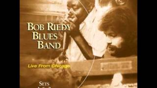 Bob Riedy Blues Band - Late Freight