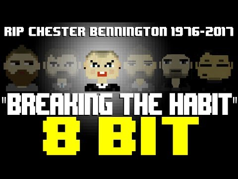 Breaking The Habit [8 Bit Tribute to Chester Bennington (RIP) & Linkin Park] - 8 Bit Universe