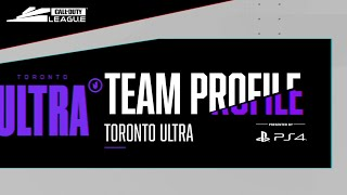 Toronto Ultra: Team Profile Presented by PS4