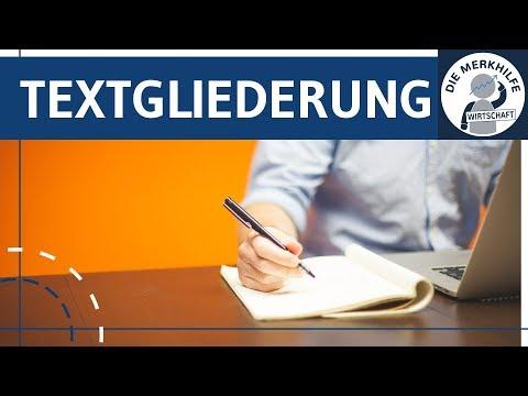 Textgliederung - Schritt-für-Schritt-Anleitung für bessere Texte