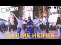 A C E 에이스 Take Me Higher