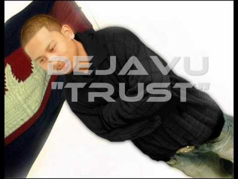 Dejavu - trust