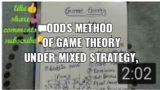 Odds method of game theory under mixed strategy, operation research, b.com final year, b.cim 6 sem