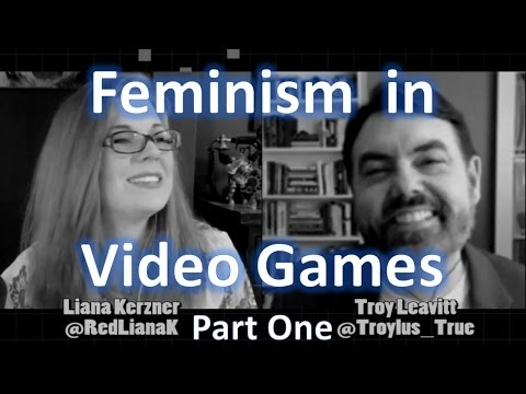 A Conversation about Feminism in Games - Part One
