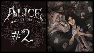Прохождение Alice: Madness Returns #2 Долина слез