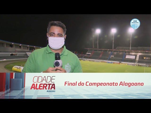Futebol: Final do Campeonato Alagoano