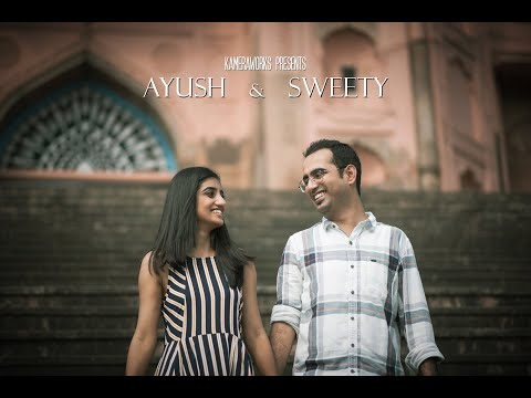Ayush & Sweety | Pre Wedding Cinematic | Kameraworks