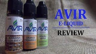 Avir E-liquid | Banana Nut Bread, Double Apple & Orange Creamsicle | Review