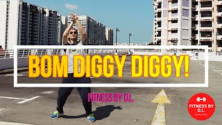 Bom Diggy Diggy by Mi Gente | Dance Fitness | Zumba Dance | Workouts | Fitness by DL