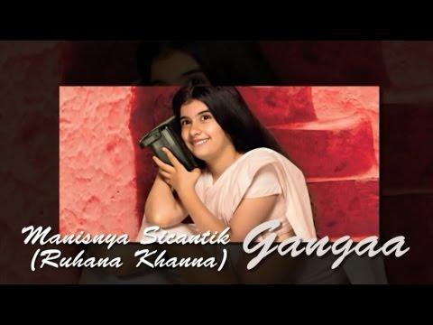 Gangaa : Manisnya Pemeran Sicantik Gangaa (Ruhana Khanna)
